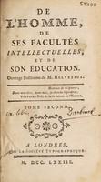 view De l'homme, de ses facultés intellectuelles, et de son éducation / Ouvrage posthume de M. Helvétius. [Ed. by Prince D.A. Golitsuin].