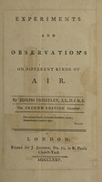 view Experiments and observations on different kinds of air / By Joseph Priestley.