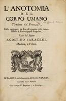 view L'anotomia del corpo umano / tradotta dal Franzese, colle aggiunte in fine di quanto più rimarcabile è stato dappoi scoperto, fatte dal Signor Agostino Saraceni.