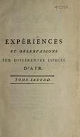view Expériences et observations sur différentes especes d'air / Ouvrage traduit de l'anglois de M. J. Priestley ... Par J. Gibelin.