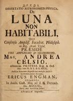 view Dissertatio astronomico-physica, de luna non habitabili ... / Publicae bonorum disquisitioni modeste subjicit ... Ericus Engman, Uplandus.