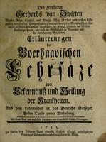 view Erläuterungen der Boerhaavischen Lehrsäze von Erkenntniss und Heilung der Krankheiten / [Gerard van Swieten] ; aus dem Lateinischen ins Deutsche übersetzet.