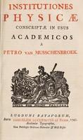 view Institutiones physicae conscriptae in usus academicos / [Petrus van Musschenbroek].