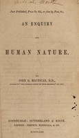 view An enquiry into human nature / by John G. Macvicar.