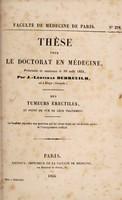 view Des tumeurs érectiles au point de vue de leur traitement ... / par J.-Léonidas Dubreuilh.