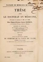 view Essai sur un nouveau genre de tumeurs de la voute du crane, formées par du sang en communition avec la circulation veineuse intra-cranienne ... / par Émile-Pierre-Louis Dupont.