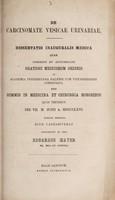 view De carcinomate vesicae urinariae . / Eduardus Mayer.