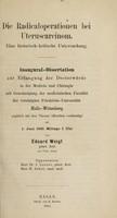 view Die Radicaloperationen bei Uteruscarcinom : eine historisch-kritische Untersuchung ... / von Eduard Weigt.