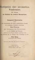view Exstirpation einer sarcomatösen Wanderniere : ein Beitrag zur Kenntnis des primären Nierensarcoms ... / Otto Haug.