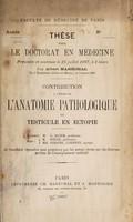 view Contribution à l'étude de l'anatomie pathologique du testicule en ectopie ... / par Albert Maréchal.