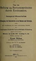 view Über die Heilung des Rectumcarcinoms durch Exstirpation ... / Ernst Höhne.