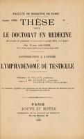 view Contribution à l'étude du lymphadénome du testicule ... / par Victor Gauthier.