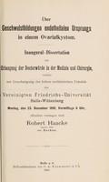 view Über Geschwulstbildungen endothelialen Ursprungs in einem Ovarialkystom ... / Robert Haacke.