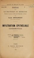 view Infiltration épithéliale expérimentale ... / par Louis Bruandet.