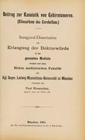 view Beitrag zur Kasuistik von Gehirntumoren (Gliosarkom des Cerebellum) ... / vorgelegt von Paul Blumenthal.