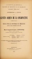 view Contribution à l'étude des kystes acquis de la conjonctive ... / par Marie-Auguste-Jacques Dufourcq.