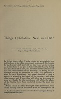 view Things ophthalmic new and old / by A. Freeland Fergus.