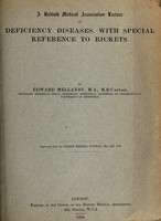 view On deficiency diseases, with special reference to rickets / by Edward Mellanby.