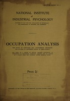 view Report on occupation analysis : the study of the aptitudes and attainments necessary for success in different kinds of employment.