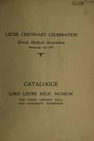 view Catalogue. Lord Lister relic museum : the Upper Library Hall, Old University, Edinburgh.