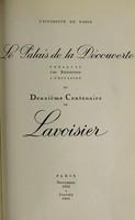 view Le Palais de la découverte présente une exposition à l'occasion du deuxième centenaire de Lavoisier : Paris, novembre 1943 à janvier 1944.