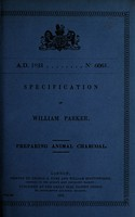 view Specification of William Parker : preparing animal charcoal.