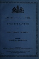view Specification of John Grove Johnson : surgical bandages.