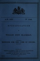 view Specification of William John Blackman : medicine for the cure of coughs.