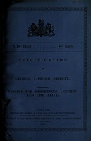 view Specification of George Lifford Smartt : vessels for preserving leeches and fish alive.