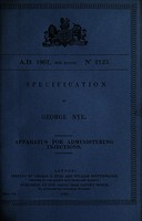view Specification of George Nye : apparatus for administering injections.