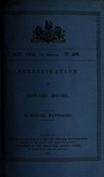 view Specification of Edward Moore : surgical bandages.
