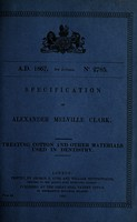 view Specification of Alexander Melville Clark : treating cotton and other materials used in dentistry.