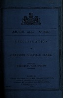 view Specification of Alexander Melville Clark : medicinal compounds.
