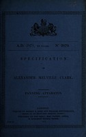 view Specification of Alexander Melville Clark : fanning apparatus.