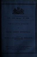 view Specification of Henri Adrien Bonneville : medical injecting or irrigating apparatus.
