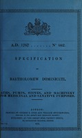 view Specification of Bartholomew Dominiceti : baths, pumps, stoves, and machinery for medicinal and sanative purposes.