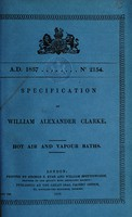 view Specification of William Alexander Clarke : hot air and vapour baths.