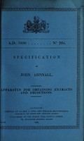 view Specification of John Aspinall : apparatus for obtaining extracts and decoctions.