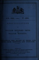 view Specification of William Bickford Smith and William Bennetts : preventing the escape of smoke and gases from chimneys and furnaces.