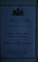 view Specification of Thomas Henry Baker and Thomas Woodroffe : treating and purifying sewage.