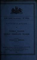 view Specification of Thomas Walker and Thomas Ferdinand Walker : utilizing sewage.