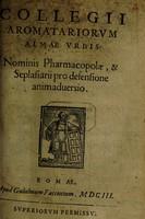 view Collegii Aromatariorum almae urbis : nominis pharmacopolae, & seplasiarii pro defensione animadversio.