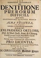 view Disputatio inauguralis de dentitione puerorum difficili.