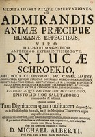 view Meditationes atque observationes, de admirandis animae praecipue humanae effectibus ... / / Michael Alberti.