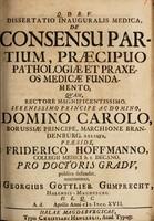 view Dissertatio inauguralis medica, de consensu partium, praecipuo pathologiae et praxeos medicae fundamento ...