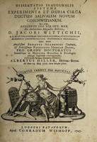 view Dissertatio inauguralis sistens experimenta et dubia circa ductum salivalem novum Coschwizianum ... / submittit Albertus Haller.