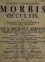 view Dissertatio inauguralis medica, de morbis occultis ... / respondens David Samuel Madai.