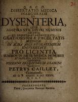 view Dissertatio medica inauguralis de dysenteria ... / submittit Petrus Caillet.