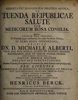 view Dissertatio inauguralis politico-medica, de tuenda reipublicae salute per medicorum bona consilia ...