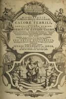 view Dissertatio practico-medica inauguralis, de calore febrili ... / Eruditorum examini submittit Petrus Abrahamus de Jonge.